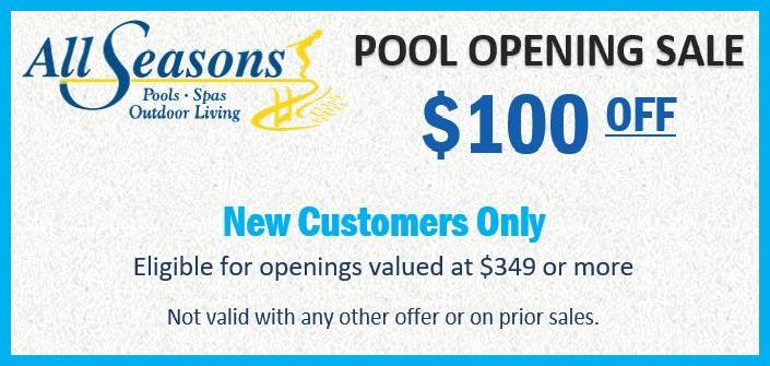 Pool Opening Sale at All Season Pool & Spa